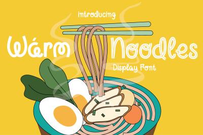 Warm Noodles