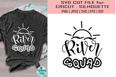 River squad svg, summer svg