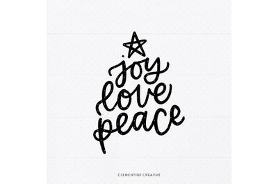 Joy Love Peace SVG | Christmas Sayings Svg | Holiday SVG Cutting File