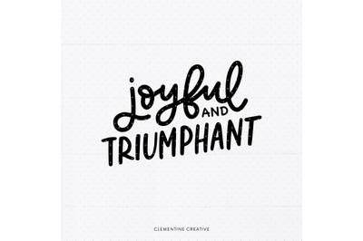 Christmas Quote SVG   Joyful and Triumphant SVG   Christmas Saying Svg