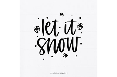 Let it Snow SVG   Winter SVG   Holiday svg