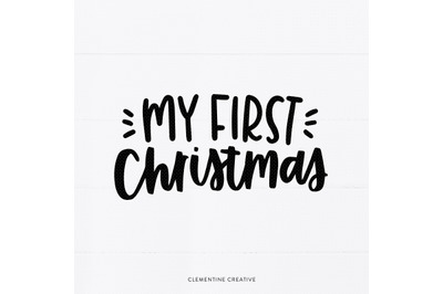 My First Christmas SVG   Baby Christmas SVG   Newborn Shirt SVG