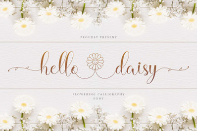 Hello Daisy - Flowering Script