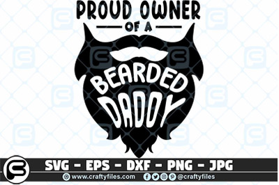 proud owner of a bearded daddy SVG Cut file Dad svg