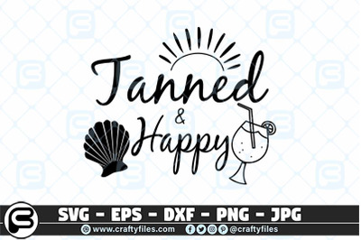 Tanned and happy SVG, Summer SVG, Beach Time SVG cut file