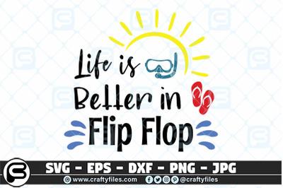 Life is better in flip flop SVG, Summer SVG, Beach time SVG, Flip Flop