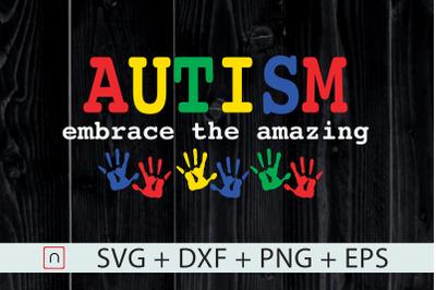 Autism Embrace The Amazing