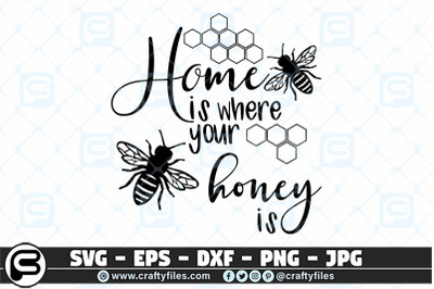 Home is where your honey is SVG, Bee SVG, Happy Bee SVG