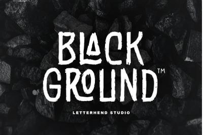 Black Ground - Rustic Typeface