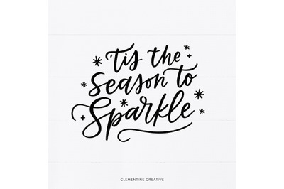 Christmas Cut File SVG   Tis The Season To Sparkle SVG   Christmas Say
