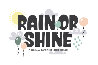 Rain or Shine Font + Doodles!