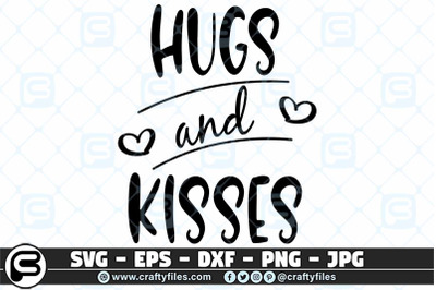 hugs and kisses Quote SVG Love SVG, Heart SVG cut files