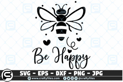 132 Bee Happy cute Bee insect SVG cut file, Bee SVG, Be happy SVG