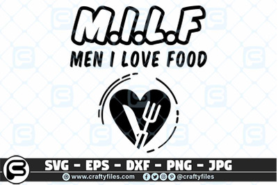 MILF Men I love food, Foods SVG, Food lover SVG cut file for cricut