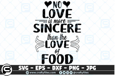 no love is more sincere than love of food SVG, Love SVG, Food lover