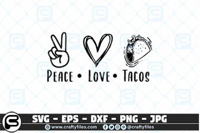 Peace love tacos SVG Food SVG, Peace SVG, Love SVG