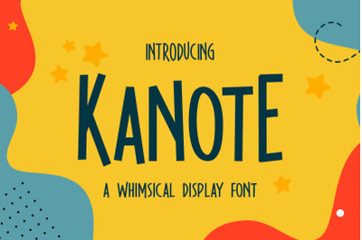 Kanote - Whimsical Display Font