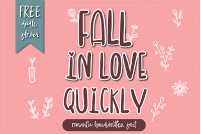 Fall in love quickly romantic handwritten font