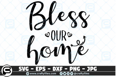 Bless our home handwritten SVG Cut file Home SVG, Blessing SVG