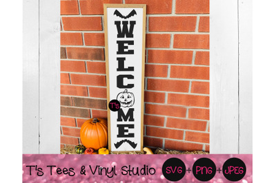 Halloween Welcome Svg, Pumpkin Svg, Bat Svg, Porch Sign Svg, Vertical