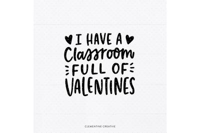 Classroom SVG   Teacher Valentine SVG   Teacher Valentine Shirt SVG  