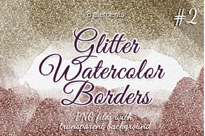 Glitter Watercolor borders Gold Silver Rose gold frames