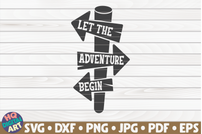 Let the adventure begin SVG   Camping quote