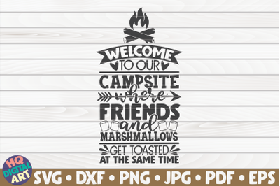 Welcome to our campsite SVG | Camping quote
