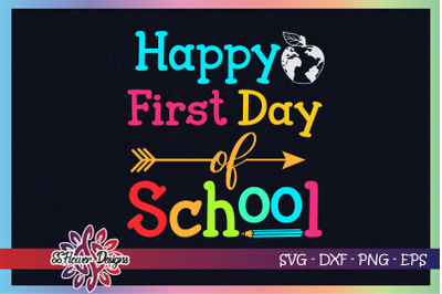 Happy first day of school svg, pencil svg, apple svg