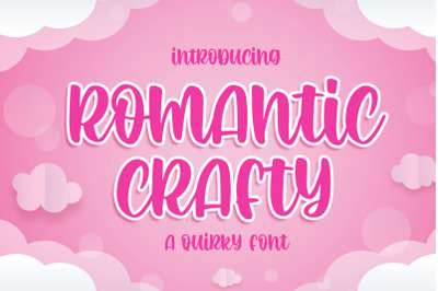 Romantic Crafty a Quirky Font