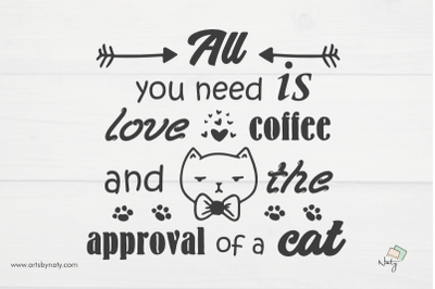 Funny cat quote about love and coffee SVG illustration.