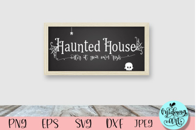 Haunted house wood sign svg, halloween wood sign svg