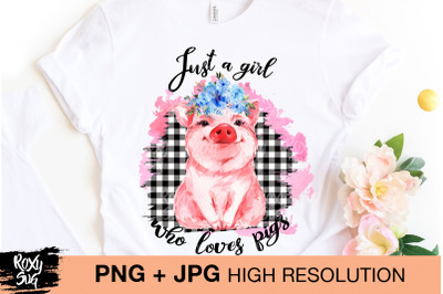 Just a girl who loves pigs png