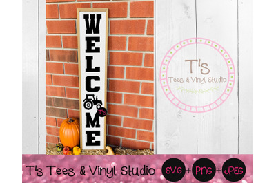 Welcome Svg, Tractor Svg, Farm Svg, Farmhouse Svg, Welcome Sign, Porch