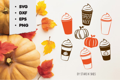 Pumpkin Spice and Everything Nice Latte SVG Cut-file
