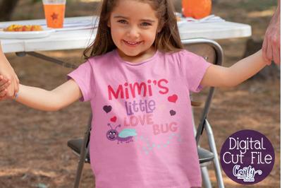 Mimi's Little Love Bug - Baby - Grandma Svg