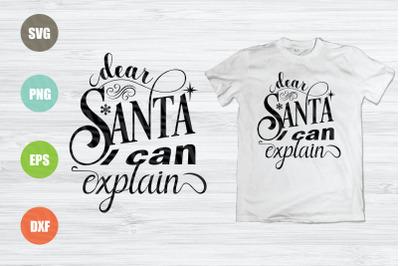 Dear Santa I Can Explain SVG