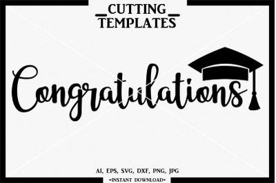 Congratulations SVG, Graduation, Silhouette, Cricut, Cameo