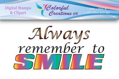 Always Remember To Smile Stamp, Digital Stamp, Smile, Colorful Stamp,