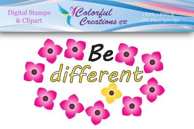 Be Different Digital Stamp, Digital Stamp, Flowers Stamp, Floral, Card