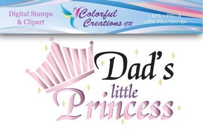 Dad's Little Princess Digital Stamp, Digital Stamp, Dad, Princess, Lit