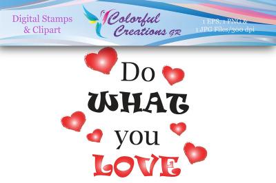 Do What You Love Digital Stamp, Digital Stamp, Instant Download, Heart