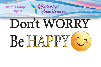 Don't Worry, Be Happy Stamp, Digital Stamp, Smile, Instant Download, E