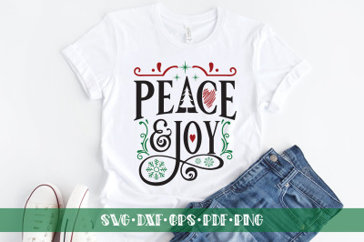 Peace & Joy, Christmas Quotes SVG, Christmas SVG DXF PNG EPS