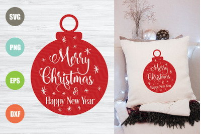 Merry Christmas And Happy New Year SVG File