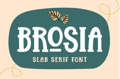 Brosia - Slab Display Font