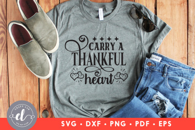 Carry A Thankful Heart, Thanksgiving SVG, Thanksgiving Quote