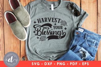 Harvest Your Blessings, Thanksgiving SVG,Thanksgiving Design