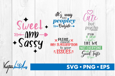 Sassy quotes bundle svg