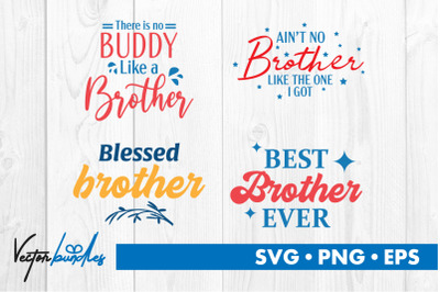 Brother quotes bundle svg